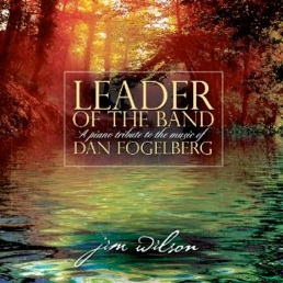 Cover image of the album Leader of the Band by Jim Wilson
