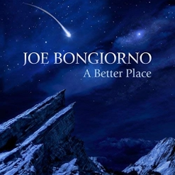 Cover image of the album A Better Place (Marco's Song) (single) by Joe Bongiorno