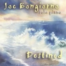 Cover image of the album Destined by Joe Bongiorno