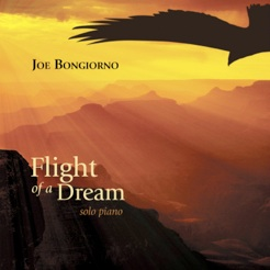 Cover image of the album Flight of a Dream by Joe Bongiorno
