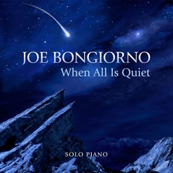 Cover image of the album When All Is Quiet by Joe Bongiorno