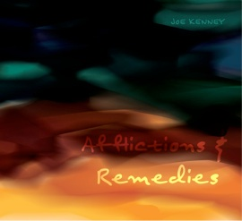 Cover image of the album Afflictions & Remedies by Joe Kenney