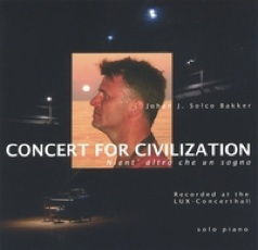 Cover image of the album Concert for Civilization by Johan Bakker