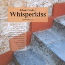 Cover image of the album Whisperkiss by Johan Bakker