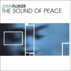 Cover image of the album The Sound of Peace by John Fluker