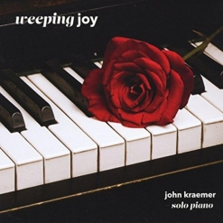 Cover image of the album Weeping Joy by John Kraemer
