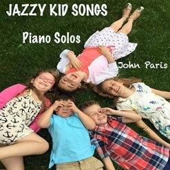 Cover image of the album Jazzy Kid Songs by John Paris