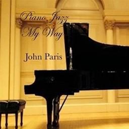 Cover image of the album Piano Jazz My Way by John Paris