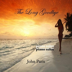 Cover image of the album The Long Goodbye by John Paris