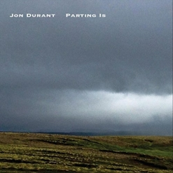 Cover image of the album Parting Is by Jon Durant