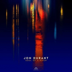 Cover image of the album Soul of a River by Jon Durant