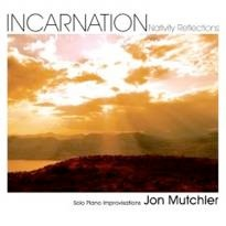 Cover image of the album Incarnation by Jon Mutchler