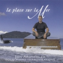 Cover image of the album La Place Sur la Mer by Jon Mutchler