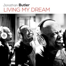 Cover image of the album Living My Dream by Jonathan Butler