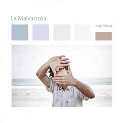 Cover image of the album La Malvarrosa by Jorge Granda