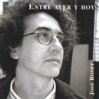 Cover image of the album Entre Ayer Y Hoy by Jose Bonet