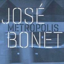 Cover image of the album Metropolis by Jose Bonet