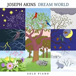 Cover image of the album Dream World by Joseph Akins
