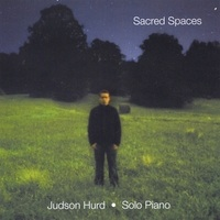 Cover image of the album Sacred Spaces by Judson Hurd
