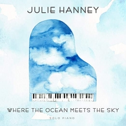 Cover image of the album Where The Ocean Meets The Sky by Julie Hanney