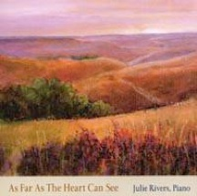 Cover image of the album As Far As The Heart Can See by Julie Rivers