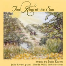 Cover image of the album The Kiss of the Sun by Julie Rivers