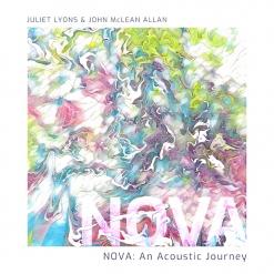 Cover image of the album NOVA: An Acoustic Journey by Juliet Lyons