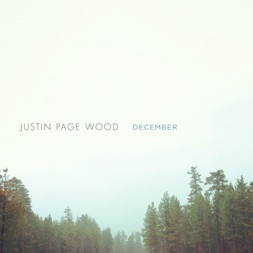 Cover image of the album December by Justin Page Wood