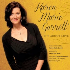 Cover image of the album It's About Love by Karen Marie Garrett