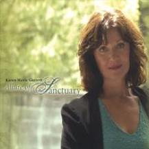 Cover image of the album The Allure of Sanctuary by Karen Marie Garrett