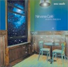 Cover image of the album Nirvana Cafe by Karunesh