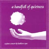 Cover image of the album A Handfull of Quietness by Kathleen Ryan