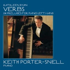Cover image of the album Verbs: 24 Preludes for Piano Left Hand by Kathleen Ryan and Keith Porter-Snell