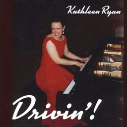 Cover image of the album Drivin'! by Kathleen Ryan