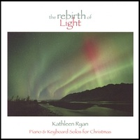 Cover image of the album The Rebirth of Light by Kathleen Ryan