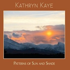 Cover image of the album Patterns Of Sun and Shade by Kathryn Kaye