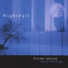 Cover image of the album Nightfall by Keith Phillips