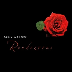 Cover image of the album Rendezvous by Kelly Andrew