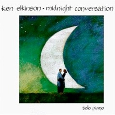 Cover image of the album Midnight Conversation by Ken Elkinson