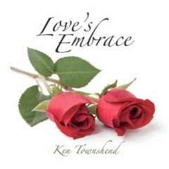 Cover image of the album Love's Embrace (re-release) by Ken Townshend