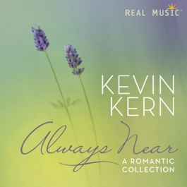 Cover image of the album Always Near by Kevin Kern