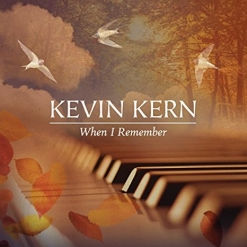 Cover image of the album When I Remember by Kevin Kern
