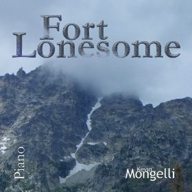 Cover image of the album Fort Lonesome by Kevin Mongelli