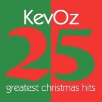 Cover image of the album 25 Greatest Christmas Hits by KevOz