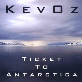 Cover image of the album Ticket To Antarctica by KevOz