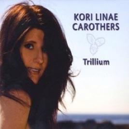 Cover image of the album Trillium by Kori Linae Carothers