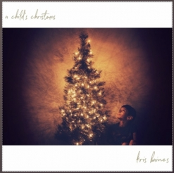 Cover image of the album A Child's Christmas (EP) by Kris Baines