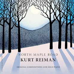 Cover image of the album North Maple Road by Kurt Reiman