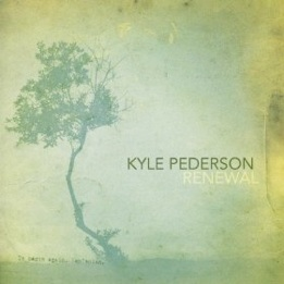 Cover image of the album Renewal by Kyle Pederson