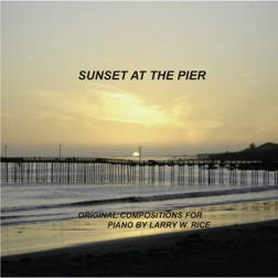 Cover image of the album Sunset At the Pier by Larry Rice